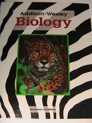 Addison-Wesley Biology TE (TE)(H) by Essenfeld, Gontang, & Moore
