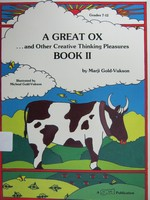 A Great Ox & Other Creative Thinking Pleausures Book 2 (P)