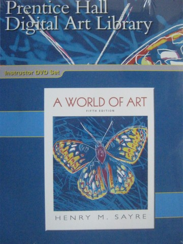 A World of Art 5th Edition Digital Art Library (DVD) by Sayre