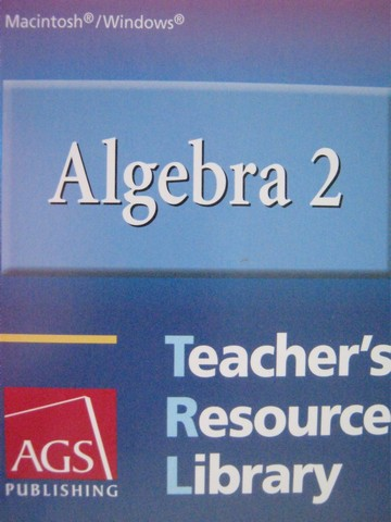 AGS Algebra 2 Teacher's Resource Library (TE)(CD)