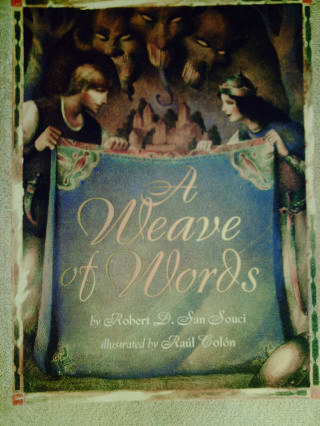 A Weave of Words (P) by Robert D. San Souci