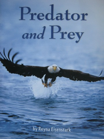 Leveled Reader Library 4 Predator & Prey (P) by Reyna Eisenstark