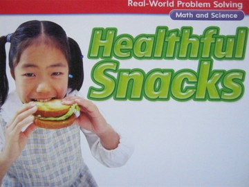Real-World Problem Solving 1 Healthful Snacks (P)