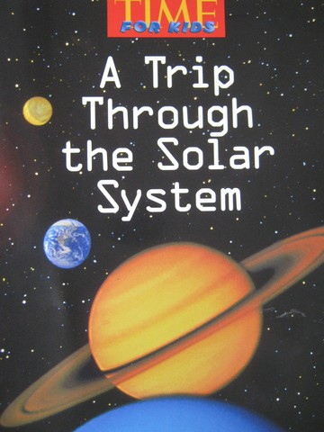 Time for Kids 3 A Trip Through the Solar System (P) by Spann