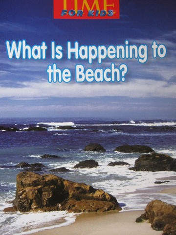 Time for Kids 4 What is Happening to the Beach? (P) by Spann