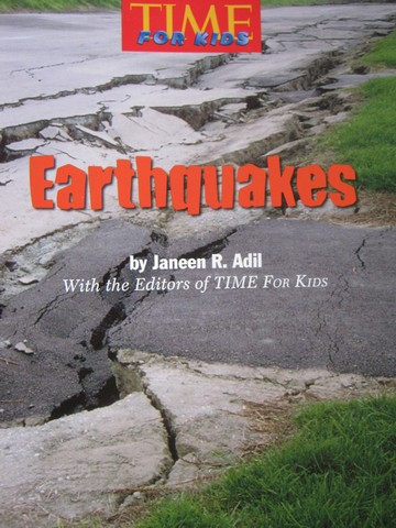 Time for Kids 4 Earthquakes (P) by Janeen R. Adil