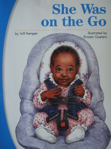 SRA Pre-Decodables Pre-K She Was on the Go (P) by Will Kemper