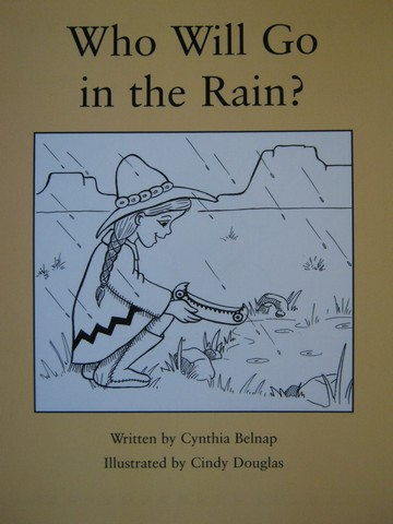 Readable Who Will Go in the Rain? (P) by Cynthia Belnap