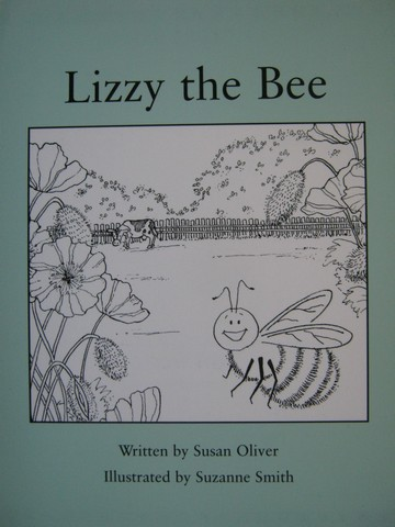 Readable Lizzy the Bee (P) by Susan Oliver