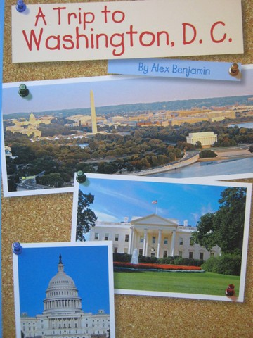 Independent Reader K A Trip to Washington D C (P) by Benjamin