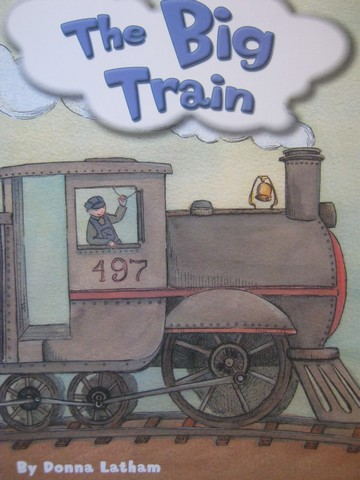 Independent Reader K The Big Train (P) by Donna Latham