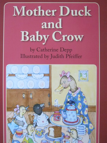 Reading Street 1 Mother Duck & Baby Crow (P) by Catherine Depp
