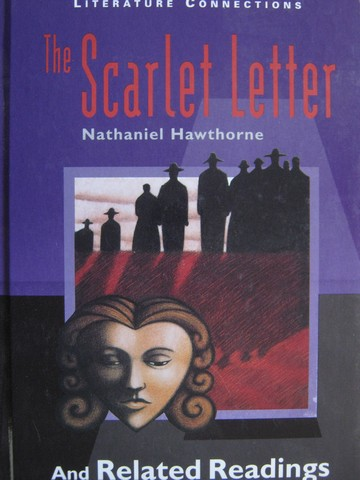 Literature Connections Scarlet Letter & Related Readings (H)