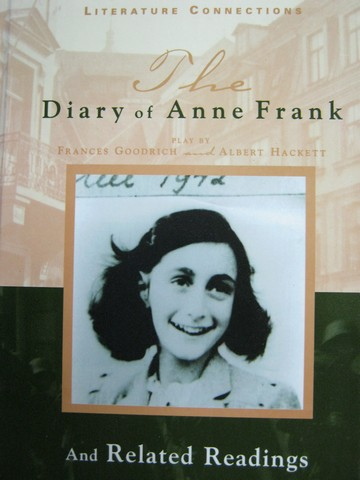 Literature Connections The Diary of Anne Frank & Related (H)