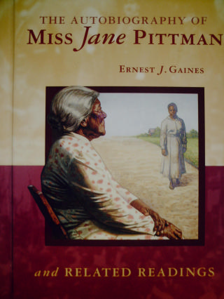 Literature Connections The Autobiography of Miss Jane Pittman (H