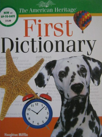 American Heritage First Dictionary New & Up-To-Date (H)