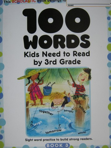 100 Words Kids Need to Read by 3rd Grade (P) by David Goddy