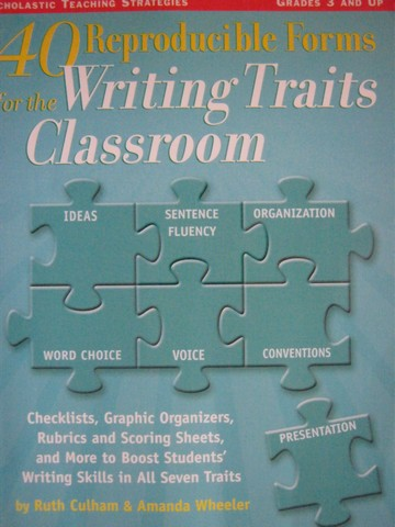 40 Reproducible Forms for the Writing Traits Classroom (P)