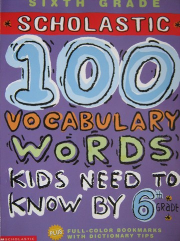 100 Vocabulary Words Kids Need to Know by 6th Grade (P)