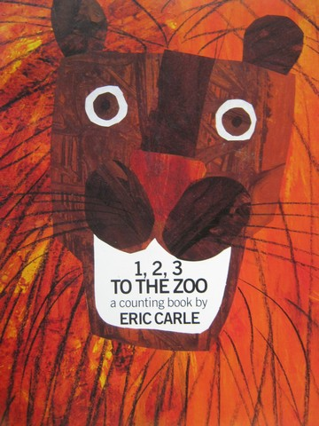 1 2 3 to the Zoo A Counting Book (P) by Eric Carle