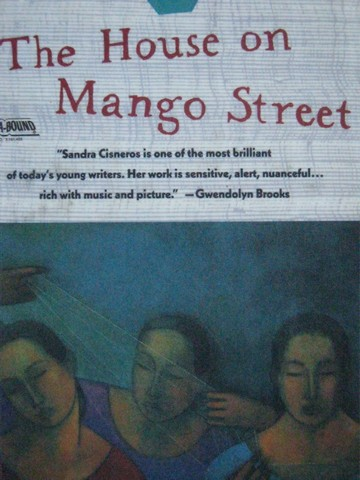 House on Mango Street (H) by Sandra Cisneros