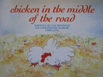Chicken in the Middle of the Road (P) by Ian Renwick