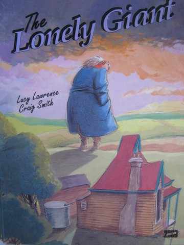 Literacy 2000 The Lonely Giant (P) by Lucy Lawrence