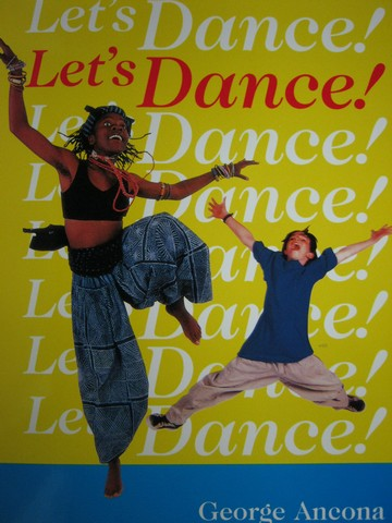 Let's Dance! (P) by George Ancona