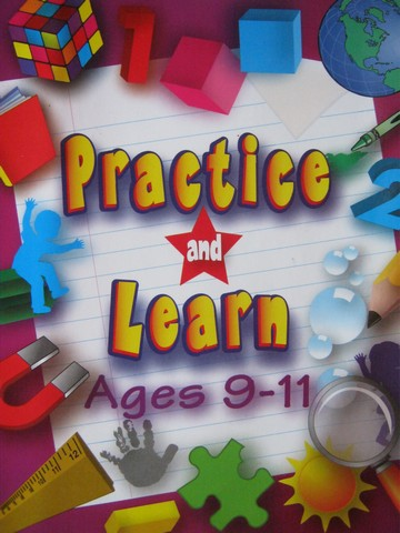 Practice & Learn 9-11 (P) by Dona Herweck Rice & Char-lee L Hill