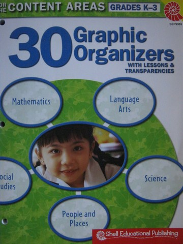 30 Graphic Organizers for Content Areas Grades K-3 (P)