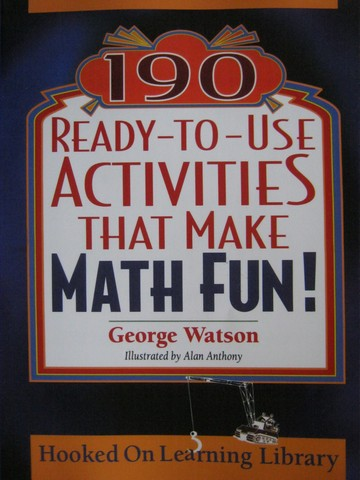 190 Ready-to-Use Activities That Make Math Fun! (P) by Watson