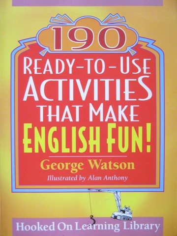190 Ready-to-Use Activities That Make English Fun! (P) by Watson