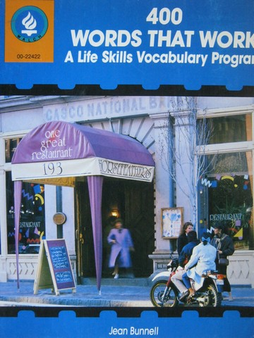 400 Words That Work A Life Skills Vocabulary Program (P)