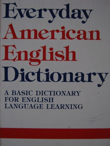 Everyday American English Dictionary (H) by Richard A. Spears