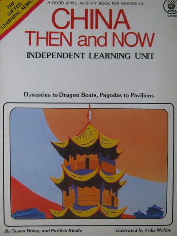 China Now & Then (P) by Susan Finney & Patricia Kindle