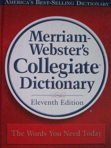 Merriam-Webster's Collegiate Dictionary 11th Edition (H)