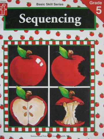 Basic Skill Series Grade 5 Sequencing (P) by Claire Norman