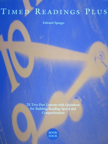 Timed Readings Plus Book 4 Level G (P) by Edward Spargo