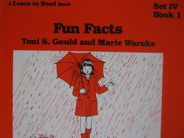 A Learn to Read Book 4 Fun Facts (P) by Gould & Warnke