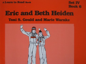 A Learn to Read Book 4 Eric & Beth Heiden (P) by Gould & Warnke