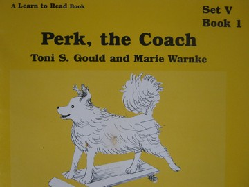 A Learn to Read Book 5 Perk the Coach (P) by Gould & Warnke