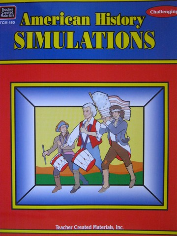American History Simulations Challenging (P) by Max W Fischer