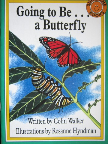 Sunshine Books 5 Going to be a Butterfly (P) by Colin Walker