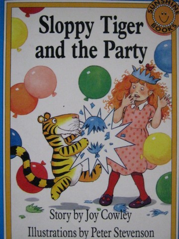 Sunshine Books 3 Sloppy Tiger & the Party (P) by Joy Cowley