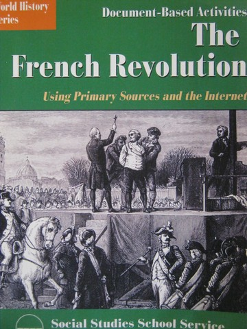 Document-Based Activities on the French Revolution (Spiral)