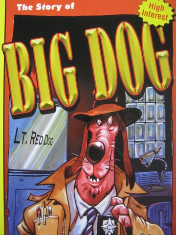 Pup Fiction Chapter Books The Story of Big Dog (P) by Heflick