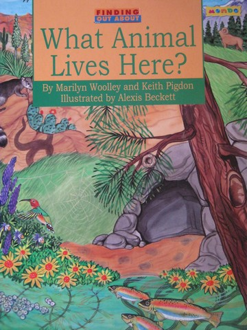 Finding Out About What Animal Lives Here? (P) by Woolley,