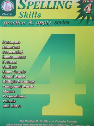 Practice & Apply Series 4 Spelling Skills (P) by Smith & Forbes