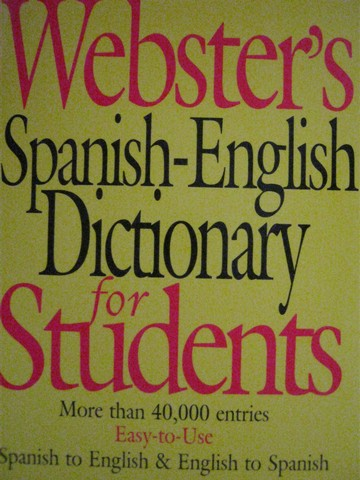 Webster's Spanish-English Dictionary for Students (P)