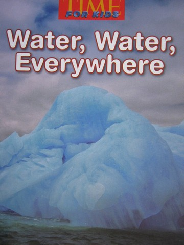 TIME For Kids Water Water Everywhere (P) by Mary Beth Spann